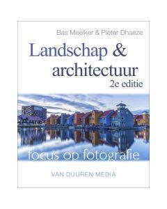 VDM Focus op fotografie Landschap en (…) 2e ed.
